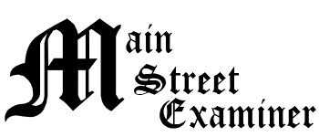 The Main Street Examiner